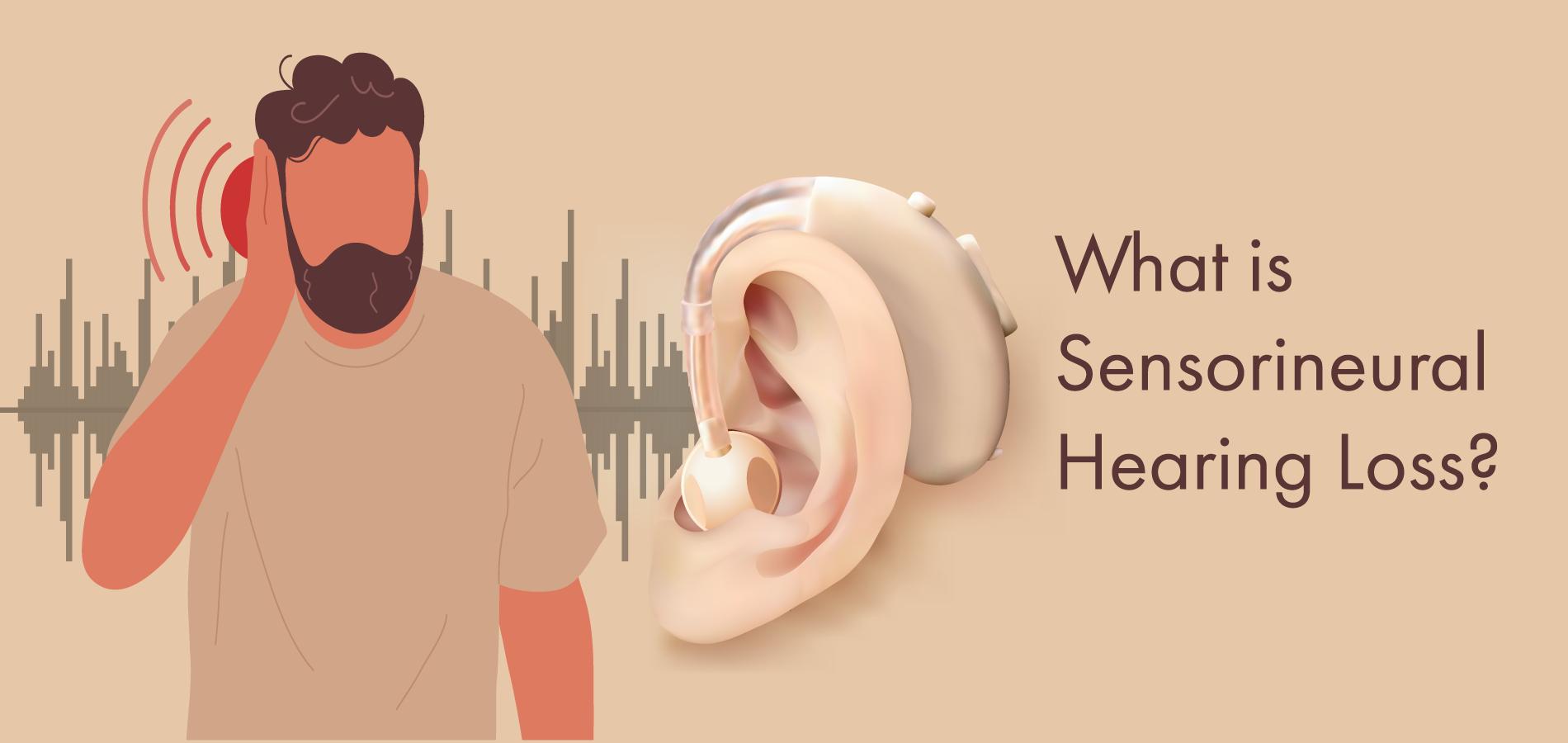ENT Specialist SENSORINEURAL HEARING LOSS